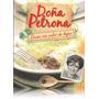 Libro - Doña Petrona - Cocina Con Calor De Hogar