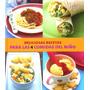 Recetas Para Las 4 Comidas Del Niño - Love Food -