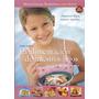 Libro - La Alimentación De Nuestros Hijos - Tapa Dura