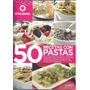 50 Recetas Con Pastas - Utilísima - Atlántida