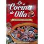 Libro: La Cocina De Olla Y Cazuelas Sabrosas - Novedad 2015