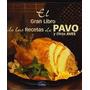 Pavo Y Otras Aves El Gran Libro Recetas Euroimpala Cocina