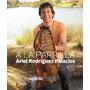 Libro A La Parrilla De Ariel Rodriguez Palacios De Colección