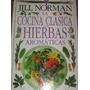Cocina Clasica Con Hierbas Aromaticas, Impecable