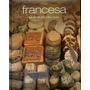 Cocina Francesa Mas De 100 Irresistibles Recetas
