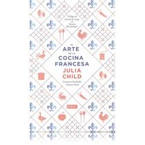 Libro - El Arte De La Cocina Francesa