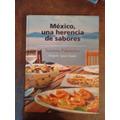 Mexico, Una Historia De Sabores - Susanna Palazuelos
