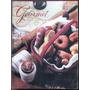 Gourmet. The Magazine Of Good Living (78 Revistas) 1984/1992