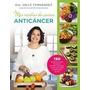 Mis Recetas De Cocina Anticancer - Odile Fernandez - Urano