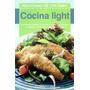 Cocina Light. Dieta. Salud. Comidas. Utilisima. Recetario.
