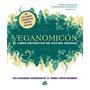 Veganomicón - Moskowitz/ Hope Romero - Gaia