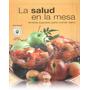 Libro -la Salud En La Mesa - Recetas Jugosas Para Comer Sano