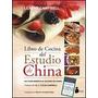 El Libro De Cocina Del Estudio De China ´- Leanne Campbell