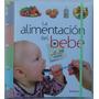 Libro La Alimentacion Del Bebe De 0 A 24 Meses