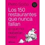 Los 150 Restaurantes Que Nunca Fallan - Pietro Sorba