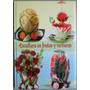 Libro Escultura En Frutas Y Verduras Ed Lexus