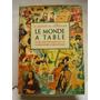 Le Monde A Table, Dore Ogrizek