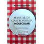 Manual De Gastronomía Molecular Koppmann Mariana Siglo Xxi