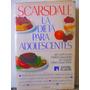 La Dieta Para Adolescentes Por Scarsdale Ed. Atlantida