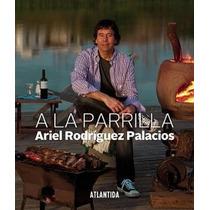 A La Parrilla - Ariel Rodriguez Palacios