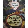 Cocina Casera 10 Lo Mejor De La Cocina Vasca Ed. Susaeta