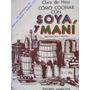 Libreriaweb Cocina Como Cocinar Con Soya Y Mani