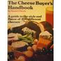 Guia Quesos The Cheese Buyers Handbook