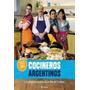 Todos Somos Cocineros Argentinos De Kapow S.a.