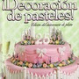 Libro Digital: Decoracion De Pasteles ( Wilton )