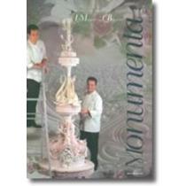 Libro: Monumenta - Alta Pastelería - Autor: Iginio Massari