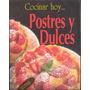** Postres Y Dulces ** Cocina Recetas Itos Vazquez