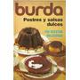 Postres Y Salsas Dulces - Burda