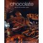 Cocina Chocolate Parragona Dulces Reposteria Chocolate
