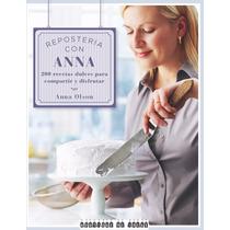 Libro Repostería Con Anna Olson