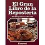 Libro Digital: El Gran Libro De La Reposteria