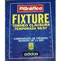 Fixture Torneo Clausura 96/97 ( El Grafico )