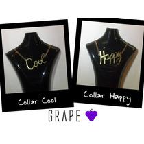 Collar Dorado, Modelo Cool O Happy