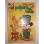 Revista Historieta El Pajaro Loco Nº 352 Año 1970