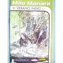 Verano Indio. Milo Manara Y Hugo Platt. 3 Tomos.