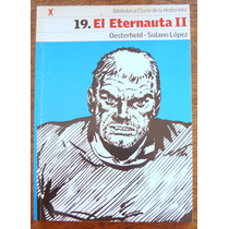 Oesterheld - Solano López, El Eternauta 2, Ed. Clarín
