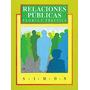Relaciones Publicas Teoría Y Practica Raymond Simon