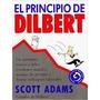 El Principio De Dilbert - Scott Adams