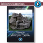 Manual De Instrucción Masónica 1º Grado - J. C. Vernetti