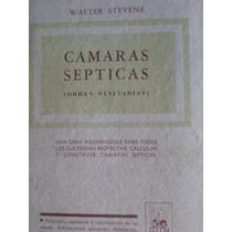 Camaras Septicas (obras Sanitarias) Walter Stevens