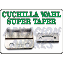 Cuchilla Wahl Super Taper (usa) Original