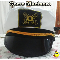 Sombrero - Gorro Marinero - Marino - Naval - Excelentes !!!
