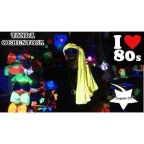 Tanda Disco Ochenta 80 - Cotillón Ochentoso - 70/80 Invitad