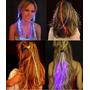 Pack 10 Extensiones De Pelo Luminosas Cotillón Luminoso