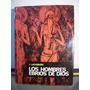Adp Los Hombres Ebrios De Dios Lacarriere / Ed. Ayma 1964