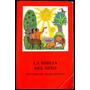 La Biblia Del Niño - Seleccion De Textos Biblicos - J. Ecker